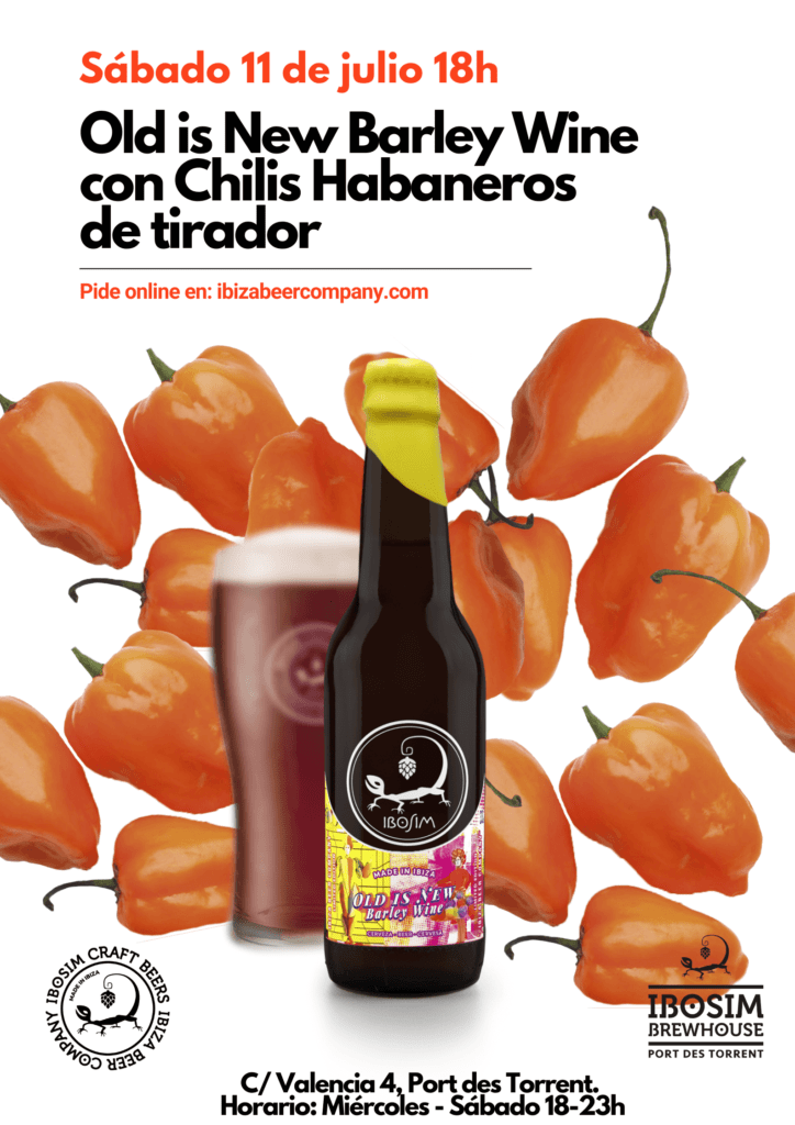 Old is new Barley Wine chiles Habaneros. Cervezas Ibosim