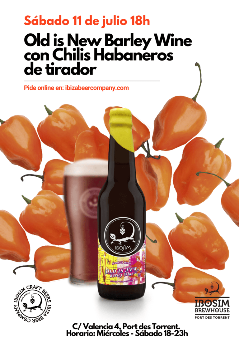 Old is new Barley Wine chiles Habaneros. Cervezas Ibosim